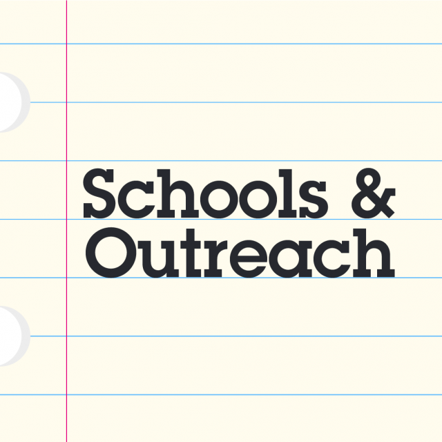 Schools & Outreach