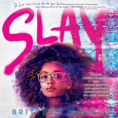 This is an image of the book cover for Slay. It features a young woman with afro hair and glasses